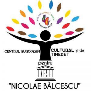 """Centrul European Cultural şi de Tineret pentru UNESCO """"Nicolae Bălcescu"""""""